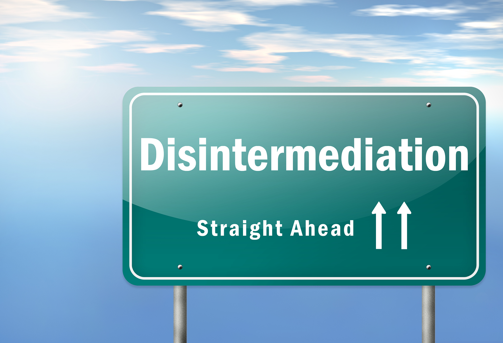 Disintermediation ahead!